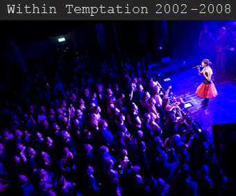 Within Temptation 2002-2008